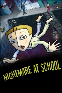 Nightmare at school