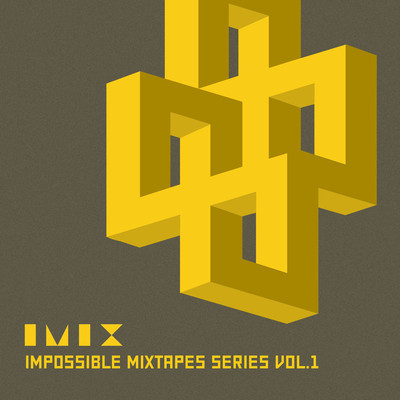 Impossible mixtapes series vol.1